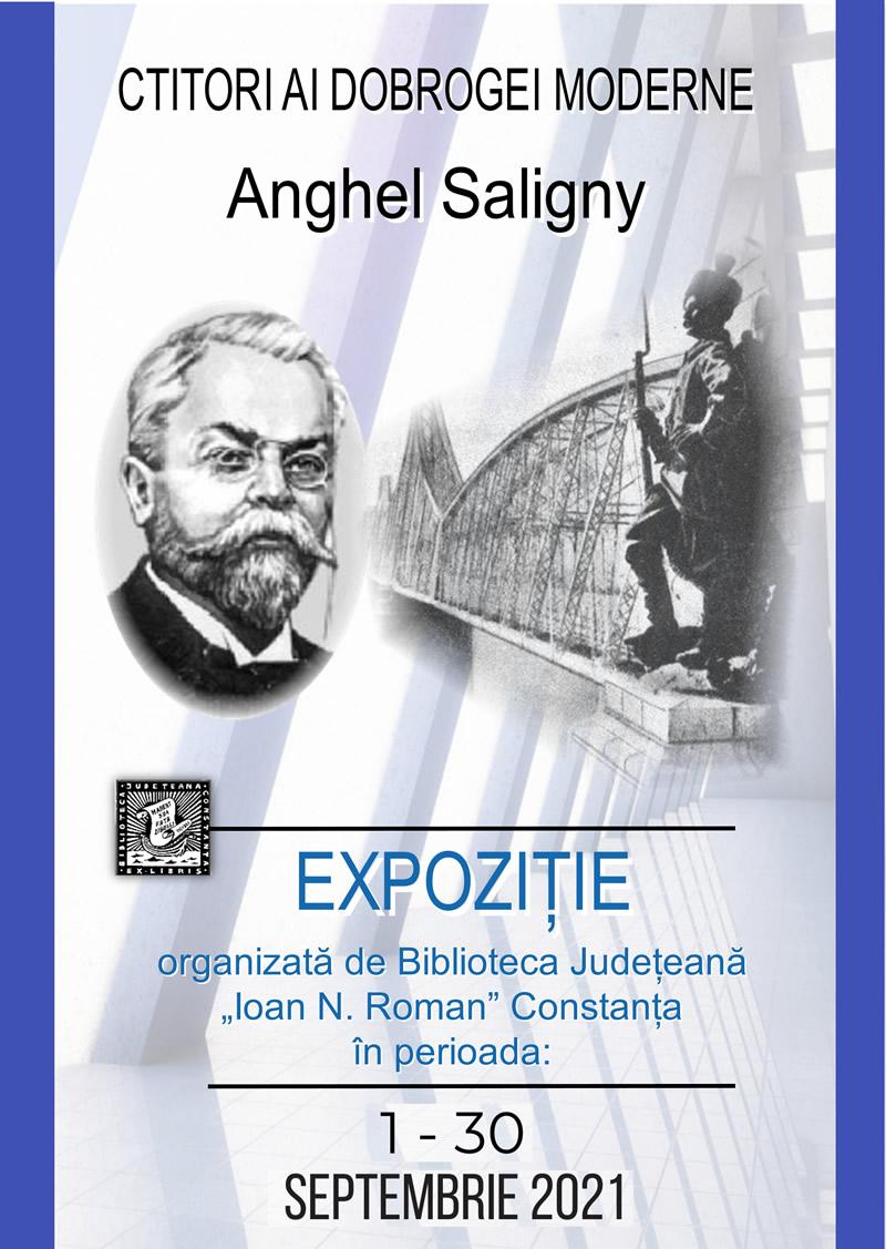 "Expoziție ""Ctitori ai Dobrogei moderne: Anghel Saligny"": 1-30 septembrie"