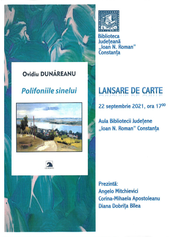 """Lansare de carte 22.09.2021, ora 17.00 """"Polifoniile sinelui"""" - Ovidiu Dunăreanu"""