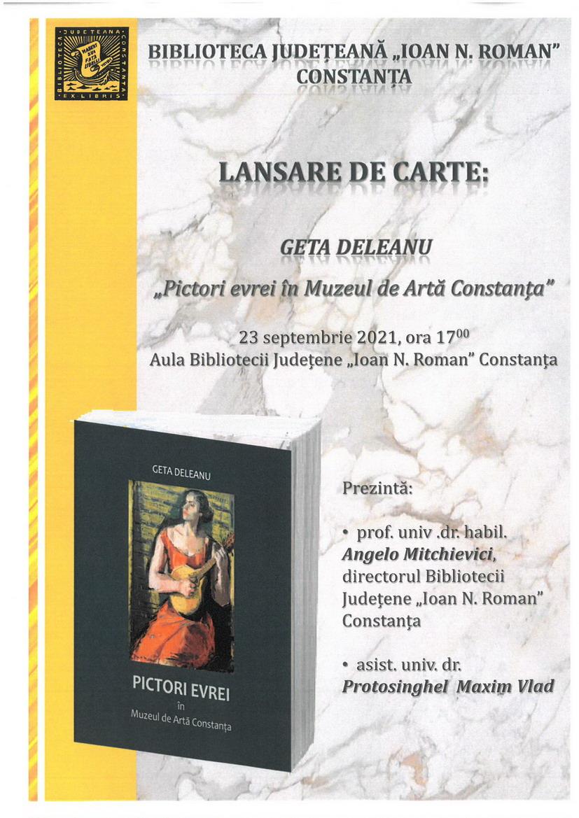 """Lansare de carte 23.09.2021 - """"Pictori evrei în Muzeul de Artă Constanța"""" - Geta Deleanu"""