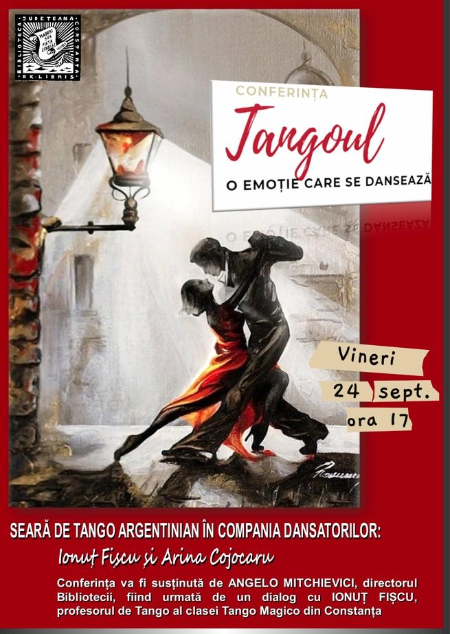 """24.09.2021 - """"Tangoul - o emoție care se dansează"""" - Conferința susținută de Angelo Mitchievici, directorul Bibliotecii si Ionuț Fișcu, profesor Tango Magico"""