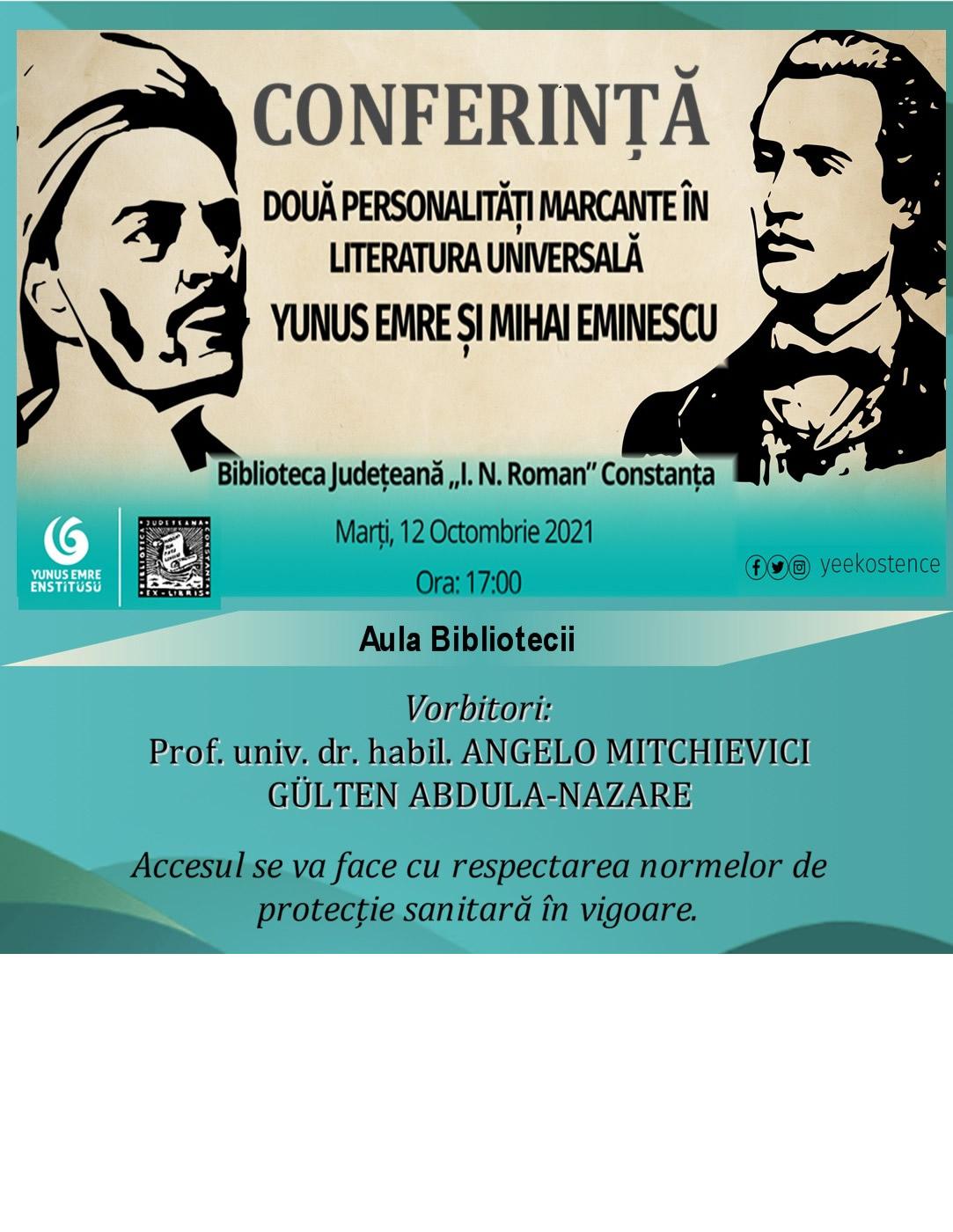 """Conferința """"Două personalități marcante în literatura universală: Yunus Emre și Mihai Eminescu"""" - 12.10.2021"""